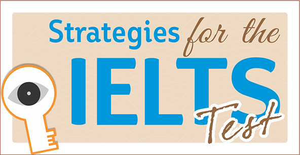 Strategies for the IELTS Test series